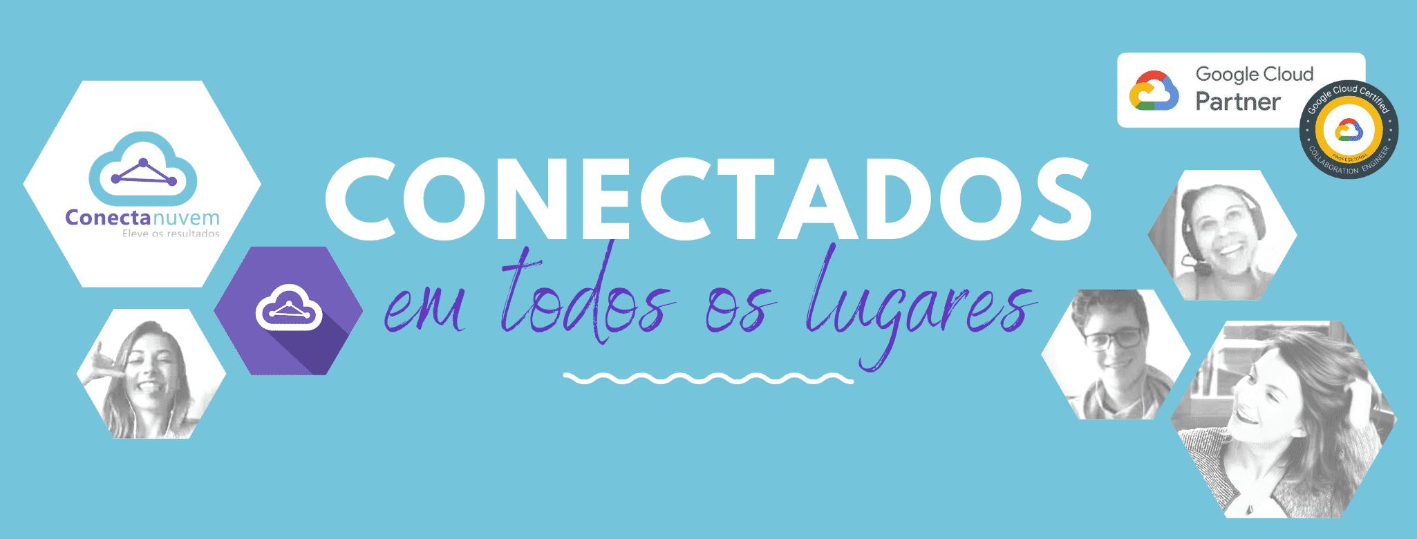 CONECTADOS EM TODOS OS LUGARES